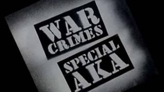 Watch Special A.k.a. War Crimes video