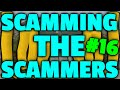 Runescape: Scamming The Scammers - Perfect - Episode 16