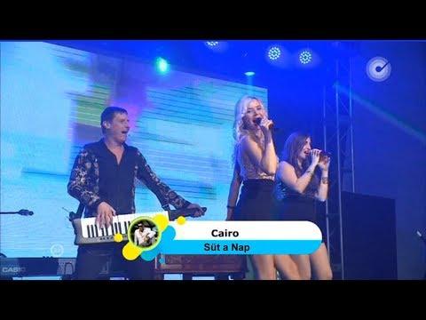 CAIRO - Süt a Nap (Zenebutik TV - Wellness Buli Hétvége)