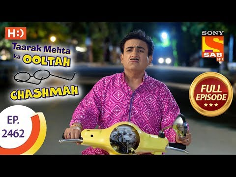 Taarak Mehta Ka Ooltah Chashmah - Ep 2462 - Full Episode - 8th May, 2018 thumbnail