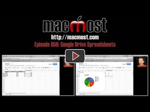 Google Drive Spreadsheets (MacMost Now 856)