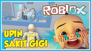 Upin Sakit Gigi Upin Pergi Ke Dokter Gigi Roblox Upin Ipin