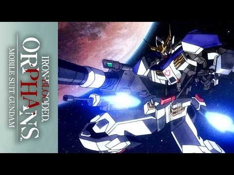 Mobile Suit Gundam: Iron-Blooded Orphans - Official Opening