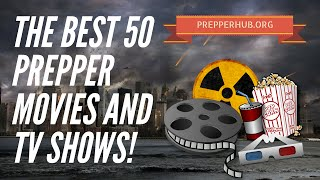 50+ Best Prepper Movie's and TV Shows!