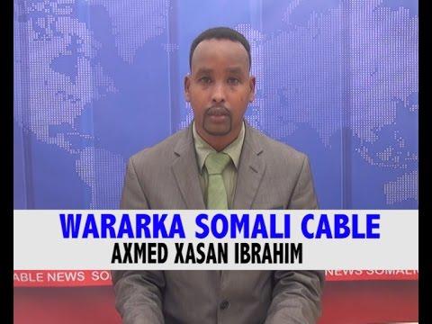 WARARKA SOMALI CABLE AXMED XASAN IBRAHIM 11 01 2016