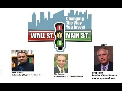 Doug Casey-There will be More Economic Chaos
