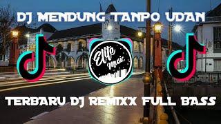 Download lagu DJ MENDUNG TANPO UDAN FULL BASS | NDARBOY GENK | DJ TIKTOK VIRAL TERBARU 2021