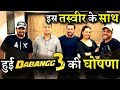Salman Khan Finally Made Big Announcement With DABANGG 3 Team