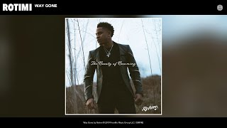 Rotimi - Way Gone (Audio)