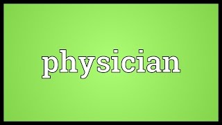 Physician Meaning