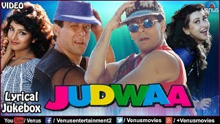 Judwaa - Lyrical Video Songs | Salman Khan, Karishma Kapoor, Rambha | JUKEBOX | Superhit Hindi Songs