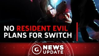 Resident Evil Won't Arrive On Nintendo Switch - GS News Update