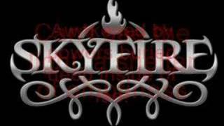 Skyfire - Dawn Will Break