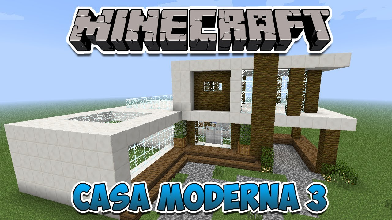 Minecraft construindo uma casa moderna 3 youtube for Casa moderna 2 minecraft