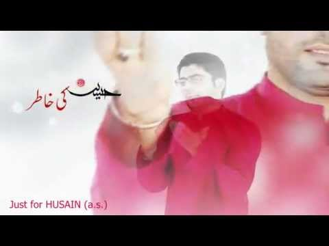 Mir Hasan Mir Manqabat 2012-2013 - Husain (as) Ki Khatir video