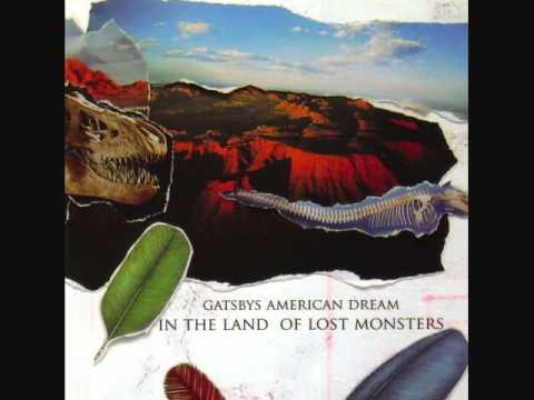 Gatsbys American Dream - The Dragon Of Pendor