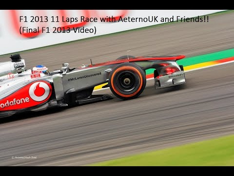 F1 2013 11 Lap Spa Francorchamps Online Race with Aeterno + BeaverandChipmunk and Friends
