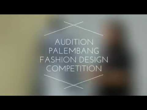 Palembang Fashion Design Competition 2018