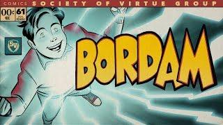 BORDAM (NOT THE SHAZAM TRAILER) - SOCIETY OF VIRTUE