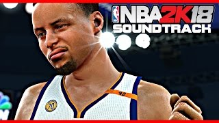 NBA 2K18 Soundtrack | According to 2K UPDATE