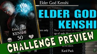 Elder God Kenshi Challenge requirements and BOSS Battle Preview. (MKX Mobile)