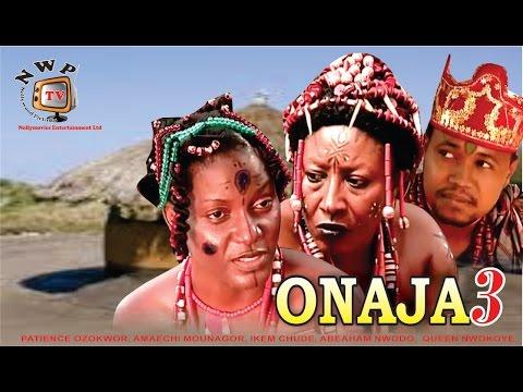 Onaja 3 - Nigerian Nollywood Movie