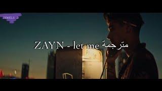 Download Lagu ZAYN- let me- مترجمة Gratis STAFABAND