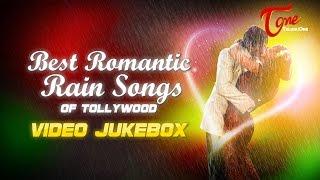 Best Romantic Rain Songs of Tollywood Video Jukebox