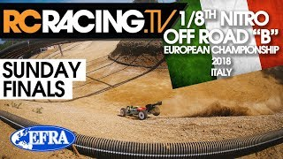 """EFRA 1/8th """"B"""" Euros - Sunday- Finals Day"""