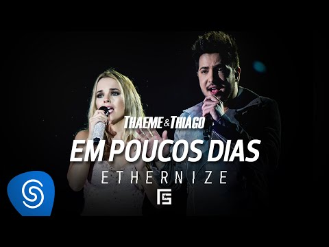 Thaeme & Thiago Em Poucos Dias pop music videos 2016 latino