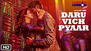Daru Vich Pyaar Video Song | Guest iin London | Raghav Sachar |  Kartik Aaryan &  Kriti Kharbanda