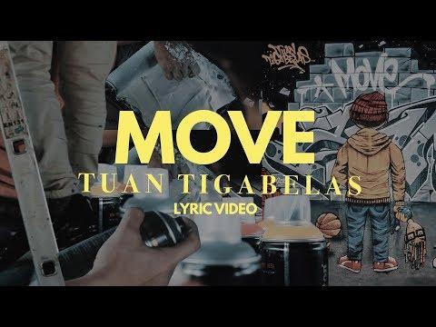 Download  Tuan Tigabelas - Move   Gratis, download lagu terbaru