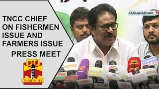 TNCC Chief Thirunavukkarasar's Press Meet on Fishermen Issue and Farmers Issue | Thanthi TV