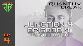 Quantum Break Live-Action Show Junction 4/Episode 4 – Control/Surrender (Trusted Hatch)