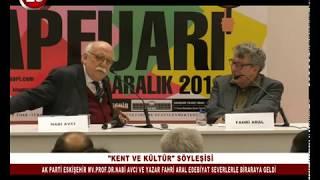Kent ve Söyleşi | Prof.Dr.Nabi Avcı - Yazar Fahri Aral