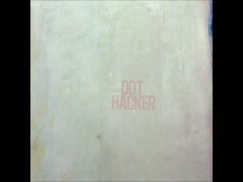 Dot Hacker - Rewire