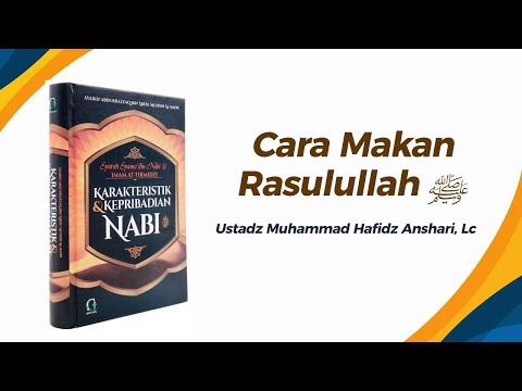 Cara Makan Rasulullah ﷺ - Ustadz Muhammad Hafizd Anshari