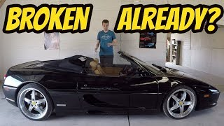 Here's Everything I Hate About My Cheap Ferrari F355  ***BROKEN***