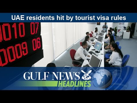UAE residence hit by tourist visa rules - GN Headlines