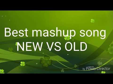 NEW vs OlD Bollywood mashup song 2018/New Mashup song 2018/new mashup song 2019/NEW vs OLD Mashup/