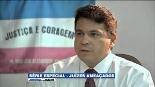 JUÍZES AMEAÇADOS - SÉRIE - JORNAL DA BAND