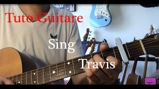 Cours de guitare - Chanson facile 4 accords - Sing - Travis +TAB