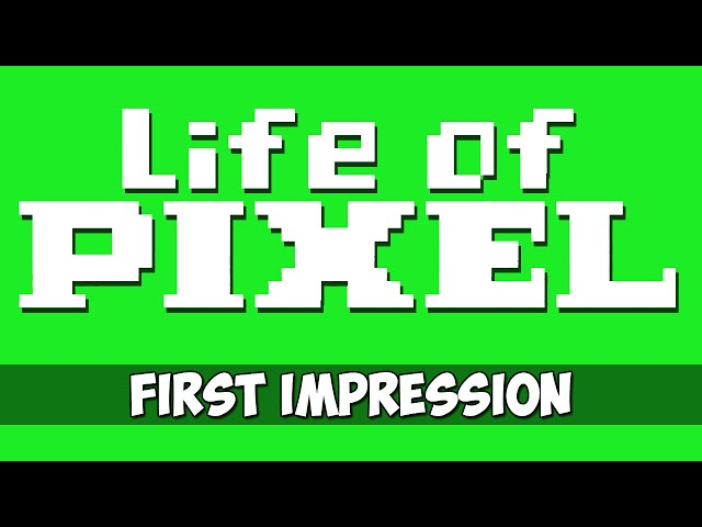 Life of Pixel (Live Stream)
