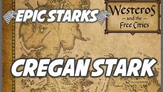 Epic Starks: Cregan Stark (The Old Man of the North)