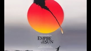 Empire Of The Sun 1987 - Suo Gân  (Anthony Way)