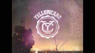 08 Sing For Me - Yellowcard (Lyrics)