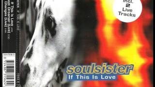 Watch Soulsister If This Is Love video