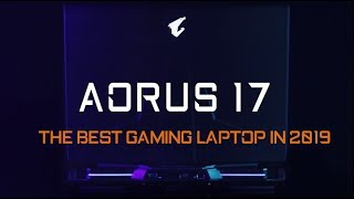 The best Gaming Laptop in 2019 - AORUS 17