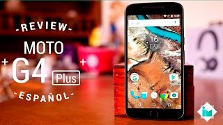 Motorola Moto G4 Plus - Review en español