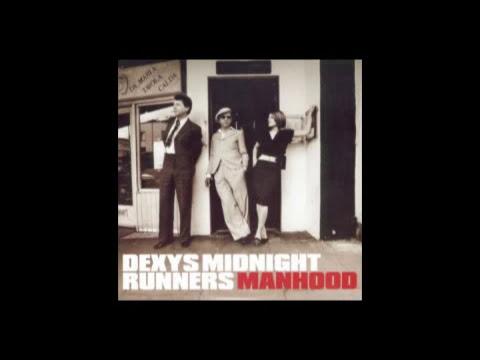 Dexys Midnight Runners - Manhood